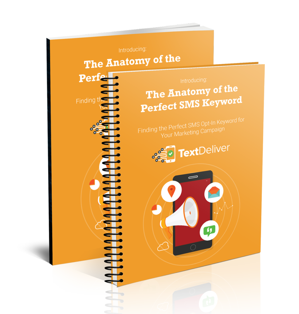 Bonus #2: The Anatomy of the Perfect SMS Keyword